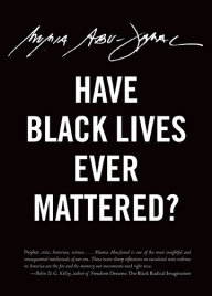 Have Black Lives Ever Mattered